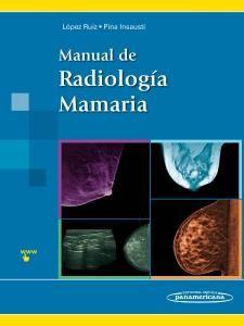 Acceso Usal. Manual de radiología mamaria Madrid, Medicine, Midwifery, Libros, Libraries
