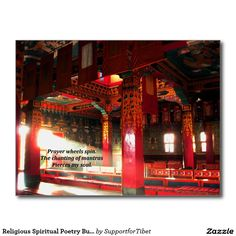 "Religious Spiritual Poetry Buddhist Postcard  Buddhist spiritual religious haiku poetry on a picture of radiant sunbeams piercing the interior of a Tibetan monastery.  The poem reads  ""Prayer wheels spin. The chanting of mantras Pierces my soul"" .Photography and poem by Tammy Winand"