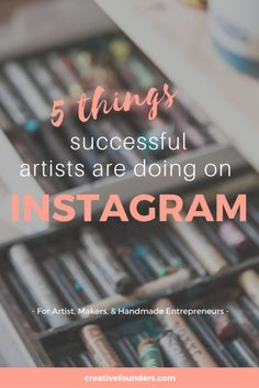 5 Things Successful Artists Are Doing on Instagram // instagram for artists // instagram tips // Art instagram // hashtags for artists // instagram marketing // social media // instagram inspiration // instagram ideas // instagram posts