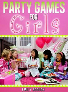 FREE e-Book: Party Games for Girls