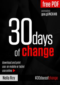 30 Day of Change - an equipment-free workout program designed to change how you exercise as well as your body.