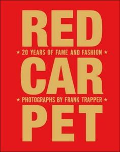 The Red Carpet: 20 Years of Fame and Fashion