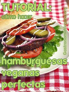 Tutorial: cómo hacer hamburguesas veganas perfectas (con soja texturizada o con legumbres)