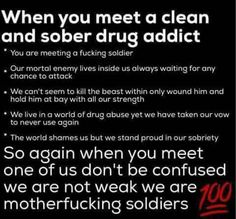 Many people struggling with drug addiction think that recovery is nearly impossible for them. They've heard the horror stories of painful withdrawal symptoms, they can't imagine life without drugs, and they can't fathom actually being able to get. Sobriety Quotes, Abuse Quotes, Drug Quotes, Sober Quotes, Advice Quotes, Quotes Quotes, Loving An Addict, Addiction Recovery Quotes, Relapse Prevention