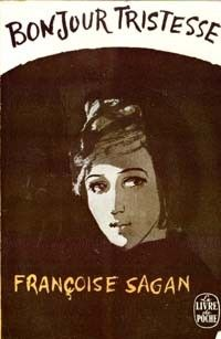 """"""" Bonjour Tristesse by Françoise Sagan, cover by Unknown Artist """" I Love Books, Good Books, Books To Read, My Books, Reading Books, Book Cover Art, Book Cover Design, Book Design, Françoise Sagan"""