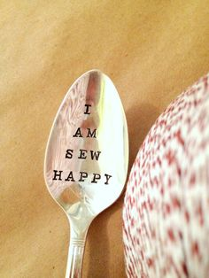 I Am Sew Happy Hand Stamped Spoon by ForSuchATimeDesigns