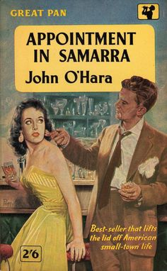 "Appointment in Samarra by John O'Hara. Vintage Pan paperback. Cover artwork by Sam Peffer (""Peff"")."