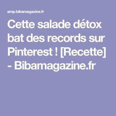 Cette salade détox bat des records sur Pinterest ! [Recette] - Bibamagazine.fr