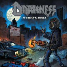 "MUSIC EXTREME: DARKNESS RELEASES ""THE GASOLINE SOLUTION"" / DARKNE... #darkness #metal #thrashmetal #musicextreme #thrash #germany #metalmusic #metalhammer #metalmaniacs #terrorizer #ATMetal #loudwire #Blabbermouth #Braveword"