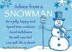 Advice from a Snowman Jumbo Magnet Christmas Poems, Christmas Snowman, Winter Christmas, Christmas Crafts, Christmas Letters, Christmas Blessings, Winter Fun, Winter Time, Xmas