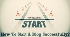 How to Start a Blog - The Best Guide For Beginner