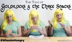 Goldilocks and the 3 Snacks #WhenImHungry #ad #cbias
