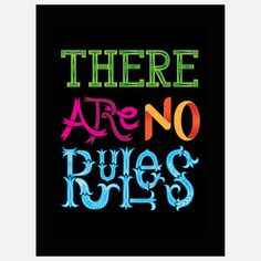 There Are No Rules Print, 20€, now featured on Fab.