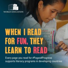 When I read for fun, they learn to read. World Education Literacy Programs, Education For All, Learn To Read, Gain, Good Things, Learning, School, Ideas, Teaching