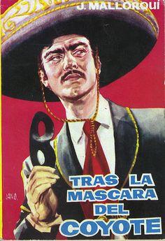 Tras la máscara del Coyote. Ed. Cid, 1961 (Col. El Coyote ; 21)
