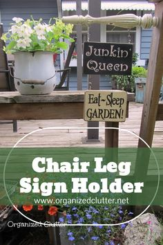 A vintage, ornate chair leg is repurposed as a sign holder on my deck rail. Perfect for small garden signs. See the tutorial here! #junkgarden #gardenjunk #gardendecor #repurpose #upcycle #signs Backyard Projects, Outdoor Projects, Craft Projects, Outdoor Decor, Backyard Signs, Garden Signs, Fun Ideas, Craft Ideas, Garden Junk
