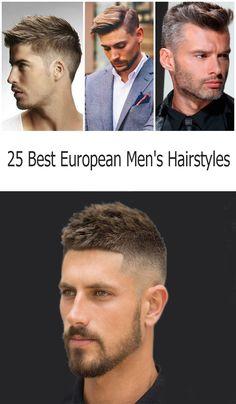 25 Best European Men's Hairstyles 25 Photos of fashionable men's haircuts Actual men's haircuts for short, medium and long hair. Best Short Haircuts, Haircuts For Men, Men's Haircuts, Pretty Hairstyles, Straight Hairstyles, Braids With Fade, Short Quiff, Short Textured Hair, Twist Cornrows