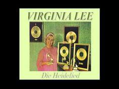 VIRGINIA LEE - DIE HEIDELIED South Africa, Virginia, Music Videos, Singing, African