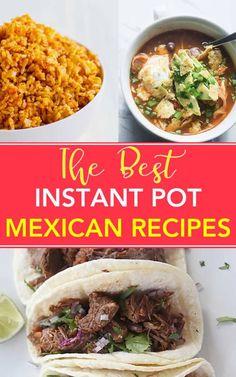 Best Mexican Instant Pot Recipes