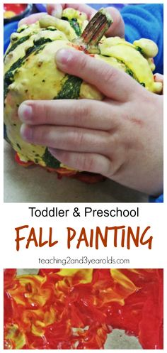 Tap into your toddler's 5 senses this fall with some gourd painting! Strengthens fine motor as gourds are lifted and transferred to paper. A great color mixing experience, too!