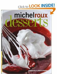 Desserts by Michel Roux Jr.