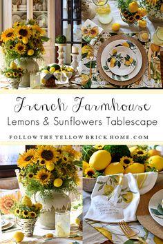 French Farmhouse Lemons and Sunflowers Tablescape Lemon Kitchen Decor, Home Decor Kitchen, Yellow Kitchen Decor, Sunflower Home Decor, Home And Deco, Tablescapes, Table Decorations, Centerpieces, Late Summer