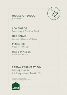 House Of Disco feat. Lovebirds | Basing House | London | https://beatguide.me/london/event/basing-house-house-of-disco-presents-lovebirds-debonair-magnier-dave-maslen-20140207