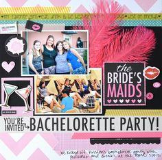 Bella Blvd Engaged At Last collection. Bachelorette Party layout by DT member Jen Chapin Wedding Scrapbook Pages, Bridal Shower Scrapbook, Scrapbook Albums, Scrapbooking Layouts, Scrapbook Cards, Wedding Book, Wedding Cards, Wedding Albums, Party Layout