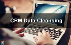 Quality data is the key to success. Figure out how to manage your CRM data cleansing process and run prolific business. Data Cleansing, Need To Know, Everything, Tips, Counseling