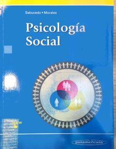 Psicología social / José Manuel Sabucedo Cameselle, José Francisco Morales Domínguez, [editores]