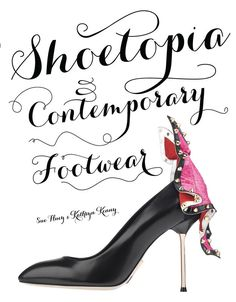 For the shoe collector. | 47 Incredibly Unique Books To Buy to read  Everyone On Your List