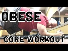 5 CORE EXERCISES FOR THE OBESE - Weight Loss Journey Day 410