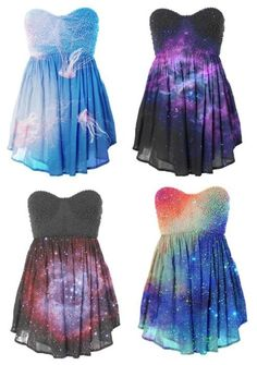 Galaxy Dresses I LOVE THEM ALL!!! All of them are amazing shame I'm not aloud to wear them.. I have a single one on here also