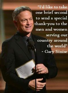 He does so much for our military. Heroes United, Dream Dates, Gary Sinise, American Freedom, American Pride, 1st Responders, Hometown Heroes, Photos 2016, Of Mice And Men