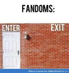 First rule of all fandoms: You do not leave the fandom. Second rule of all fandoms: You DO NOT leave the fandom. Fandoms Unite, Hunger Games, Memes Historia, 4 Panel Life, Fangirl Problems, All Meme, Book Memes, Book Fandoms, Book Nerd