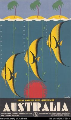 'Australia, Great Barrier Reef' by Gert Sellheim, c1930s.Love this. The Great Barrier Reef reduced to its geometrically arranged essentials, sea, fish, coral, sand, trees. #travel #poster #queensland