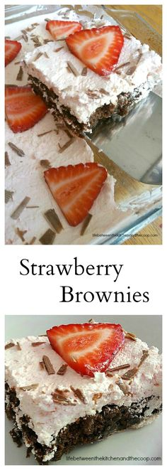 These strawberry brownies are a yummy summer treat. The fluffy cream cheese whipped topping is lightly flavored with strawberry syrup and then it is garnished with fresh strawberries and grated chocolate. When I made them last week I served them chilled Recipe For Strawberry Brownies, Strawberry Desserts, Strawberry Syrup, Brownie Recipes, Types Of Desserts, Easy Desserts, Delicious Desserts, Dessert Recipes, Yummy Food