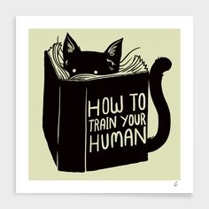 How To Train Your Human Canvas Print by tobefonseca I Love Cats, Cute Cats, Funny Cats, Crazy Cat Lady, Crazy Cats, Animals And Pets, Cute Animals, Black Cat Art, Black Cats