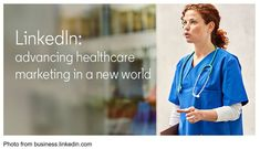 LinkedIn's New Healthcare Hub: Just The Facts