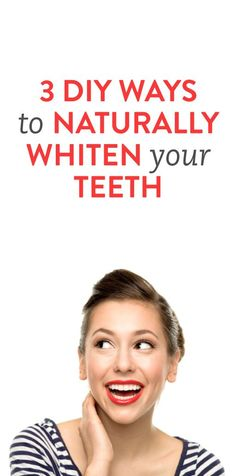 Teeth Whitening Remedies 3 DIY ways to naturally whiten teeth Teeth Whitening Remedies, Natural Teeth Whitening, Skin Whitening, Beauty Secrets, Diy Beauty, Beauty Hacks, Beauty Products, Makeup Products, Biceps