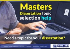 Need a topic for your dissertation?   We provide excellent topic selection services for your masters-dissertation which is the first step to writing a dissertation. Our master's dissertation topic writing services help you to select a topic from a number of topics that you might require to conduct a master's level research.