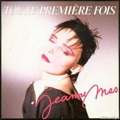 Jeanne Mas - Toute première fois