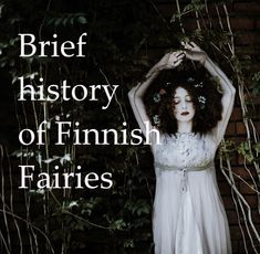 In Finnish fairy is called Keiju. Keiju comes from the word Keijungainen and keijungainen is a creature in Finnish mythology. It was described as a small creature with wings. Finnish Words, Celtic Druids, Nature Witch, Pagan Art, Nature Spirits, Mythological Creatures, Fairy Art, Museum Of Modern Art, Finland