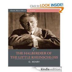 The Halberdier of the Little Rheinschloss O Henry