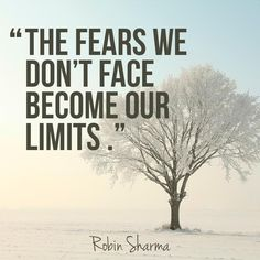 Robin Sharma Quotes On Fear That Will Make You Fearless Schone Zitate Weisheiten Zitate