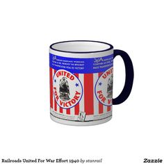 Railroads United For War Effort 1940 Ringer Coffee Mugs; $18.95 - #stanrail - Ringer Mug:  Add some flair to your mug design with the Ringer Mug. Handle and lip of the mug are colored to match. 11 oz. or 15 oz. Available in 10 colors. Dishwasher and microwave safe. Imported. @stanrails_store