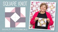 """Make a """"Square Knot"""" Quilt with Jenny Doan of Missouri Star (Video Tutorial) Jenny Doan Tutorials, Msqc Tutorials, Quilting Tutorials, Quilting Projects, Quilting Designs, Quilting Ideas, Quilting Board, Modern Quilting, Quilting Fabric"""
