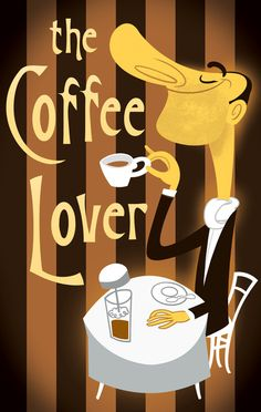 The Coffee Lover - I love his nose!
