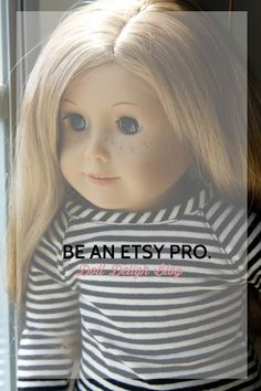 Doll Delight Blog: Tips for being an Etsy Pro!