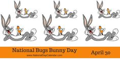 National Bugs Bunny Day on April commemorates the date the famous bunny first appeared in a short film in Unusual Holidays, Wacky Holidays, Special Holidays, Bugs Bunny Pictures, Bugs Bunny Quotes, National Day Calendar, National Days, National Holidays, Yosemite Sam